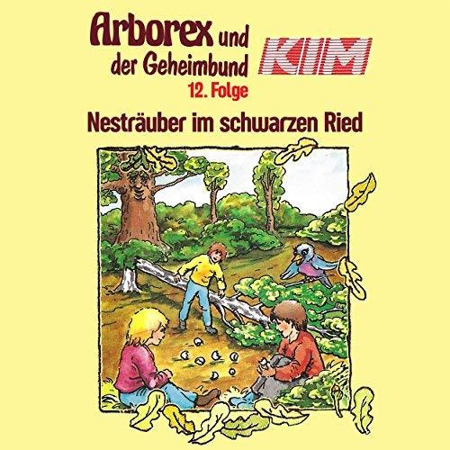Arborex und der Geheimbund KIM (12) Nesträuber im schwarzen Ried - Karussell 198? / AllEars 2018