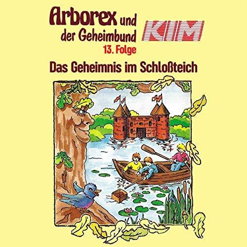 Arborex und der Geheimbund KIM (13) Das Geheimnis im Schlossteich - Karussell 198? / AllEars 2018
