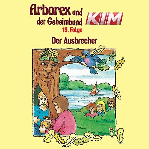 Arborex und der Geheimbund KIM (19) Der Ausbrecher - Karussell 198? / AllEars 2018