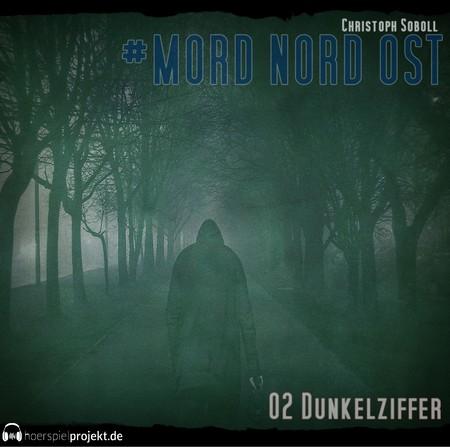 Mord Nord Ost (2) Dunkelziffer - hoerspielprojekt 2018
