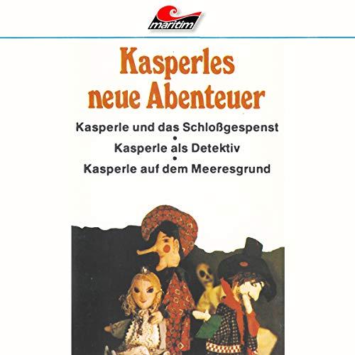 Kasperles neue Abenteuer (Helmut Brennicke) maritim 197? / 2018