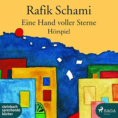 Eine Hand voller Sterne (Rafik Schami) hr / WDR 2018