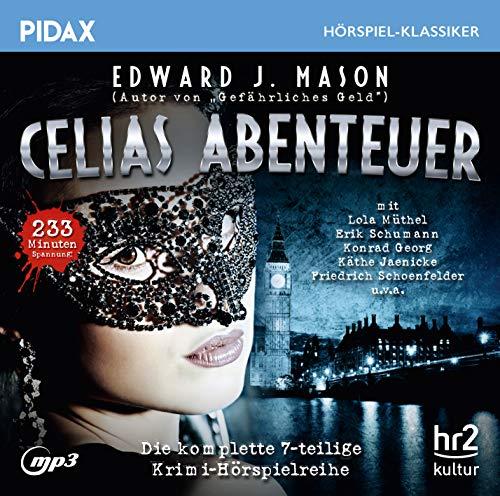 Pidax Hörspiel-Klassiker - Celias Abenteuer (Edward J. Mason) hr 1953 - pidax 2018
