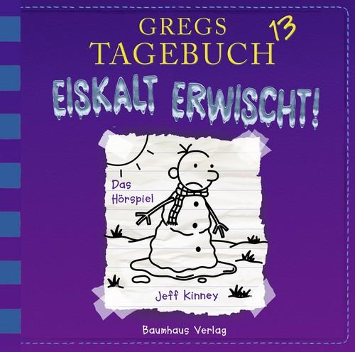 Gregs Tagebuch (13) Eiskalt erwischt! - Lübbe Audio 2018
