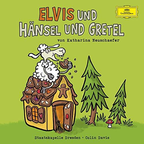 Elvis und Hänsel und Gretel (Katharina Neuschaefer) BR / Deutsche Grammophon 2018