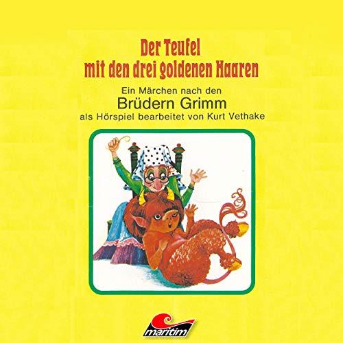 Der Teufel mit den drei goldenen Haaren (Gebr. Grimm) maritim 1973 / 2018