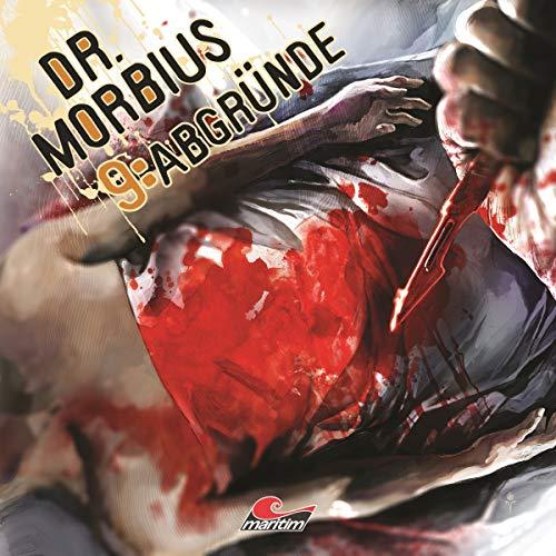 Dr. Morbius (9) Abgründe - Maritim / Audionarchie 2018
