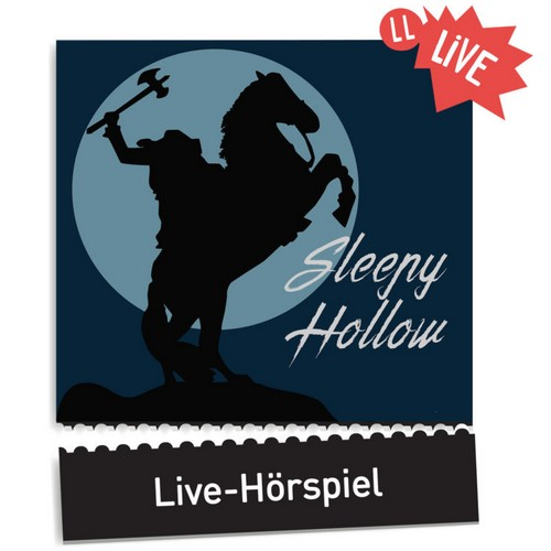Sleepy Hollow (John Beckman nach Washington Irving) Lauscherlounge 2018