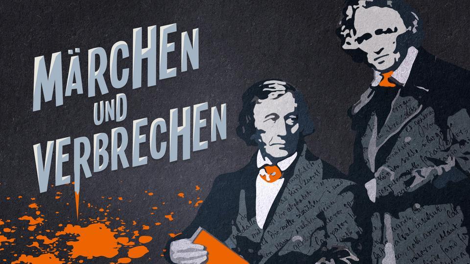 Die Brüder Grimm - Kriminalakte 01-05 (Viviane Koppelmann, Leonhard Koppelmann) hr 2018