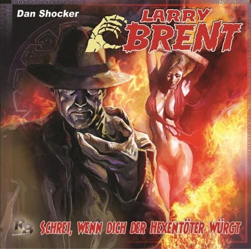Larry Brent (29) Schrei, wenn dich der Hexentöter würgt - R&B Company 2018