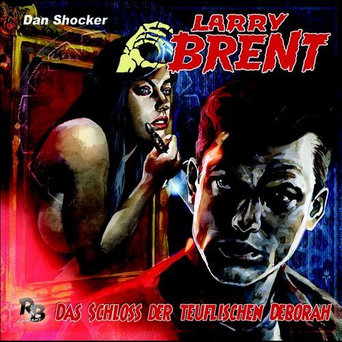 Larry Brent (36) Das Schloss der teuflischen Deborah - R&B Company 2020