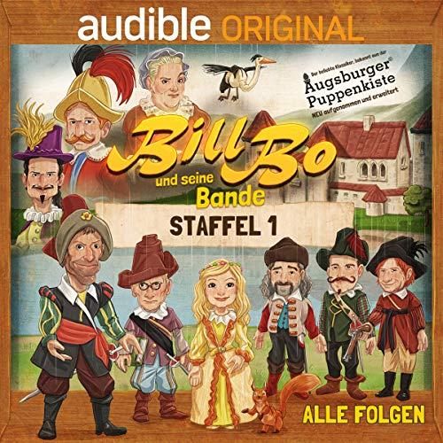 Bill Bo und seine Bande (Staffel 1) (Joseph Göhlen, Tommy Krappweis, Norman Cöster) Audible 2018
