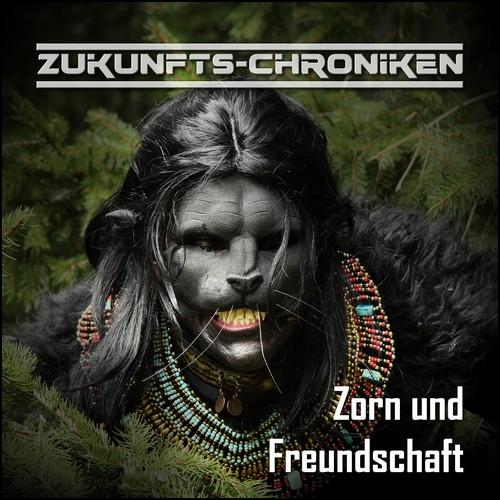 Zukunfts-Chroniken (Staffel 3 Teil 01) Zorn und Freundschaft - hoerspielprojekt.de 2019