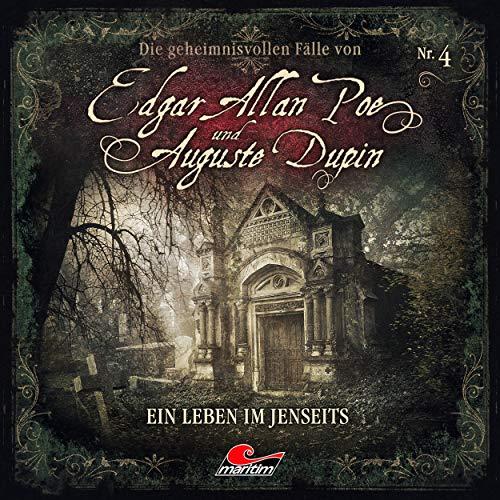 Edgar Allan Poe & Auguste Dupin (4) Ein Leben im Jenseits - maritim 2018