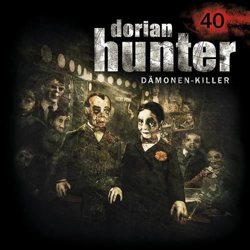 Dorian Hunter (40) Das große Tier - Zaubermond Audio 2018