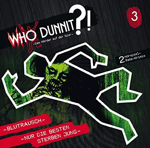 WHO DUNNIT - Dem Mörder auf der Spur (3) Blutrausch - Nur die Besten sterben Jung - Winterzeit 2019