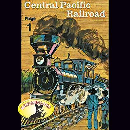 Abenteurer unserer Zeit - Central Pacific Railroad Folge 1 - Märchenland 1974 / Maritim / AllEars 2018