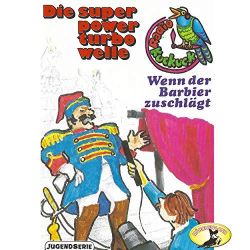 Radio Kuckuck - Wenn der Barbier zuschlägt - Märchenland 19?? / Maritim / AllEars 2019