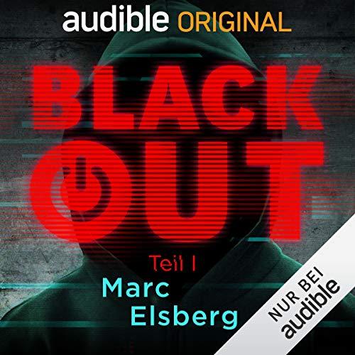 Blackout Teil 1 (Marc Elsberg) Audible 2018 / DAV 2018