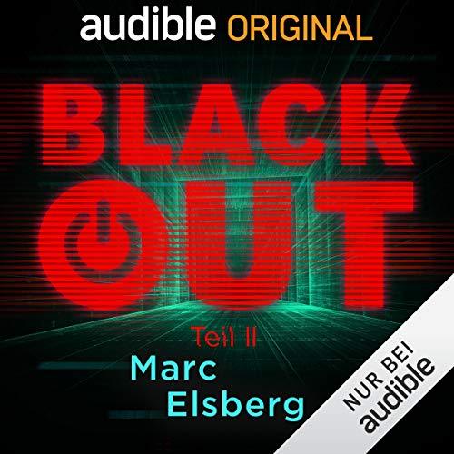 Blackout Teil 2 (Marc Elsberg) Audible 2019 / DAV 2019