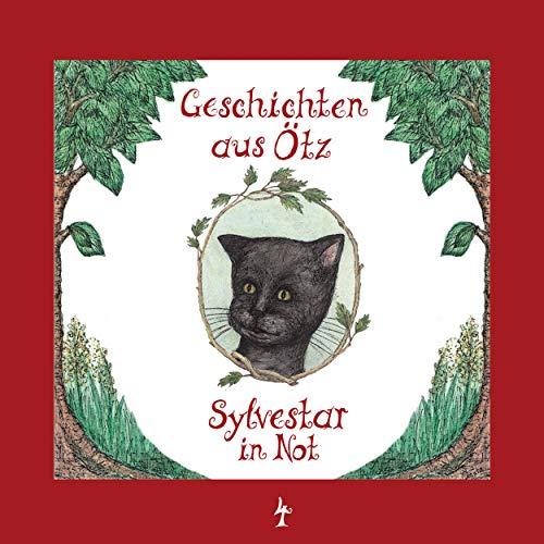 Geschichten aus Ötz (4) Sylvestar in Not - EIG 2017 / maritim 2018