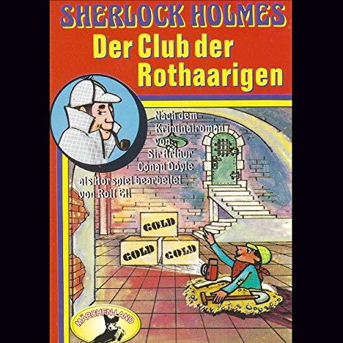 Sherlock Holmes - Der Club der Rothaarigen (Rolf Ell nach Arthur Conan Doyle) Märchenland 1980 / Maritim / AllEars 2018