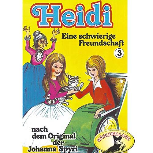 Heidi (3) Eine schwierige Freundschaft - Märchenland 1978 / Maritim / AllEars 2018