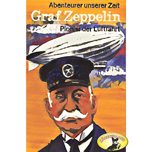 Abenteurer unserer Zeit - Graf Zeppelin - Märchenland 19?? / Maritim / AllEars 2018