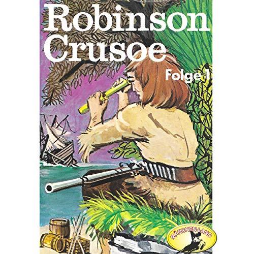 Robinson Crusoe 1 (Daniel Dafoe) Märchenland 19?? / Maritim / AllEars 2018