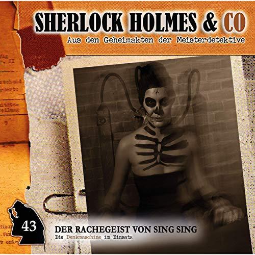 Sherlock Holmes & co. (43) Der Rachegeist von Sing Sing - Romantruhe 2019
