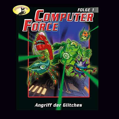 Computer Force (1) Angriff der Glitches - Märchenland 1990 / AllEars 2019