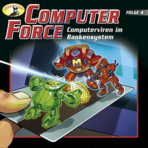 Computer Force (4) Computerviren im Bankensystem - Märchenland 1991 / AllEars 2019