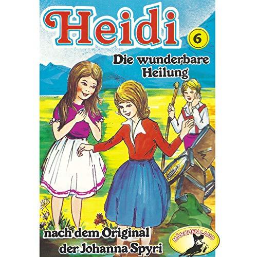 Heidi (6) Die wunderbare Heilung - Märchenland 1978 / AllEars 2019