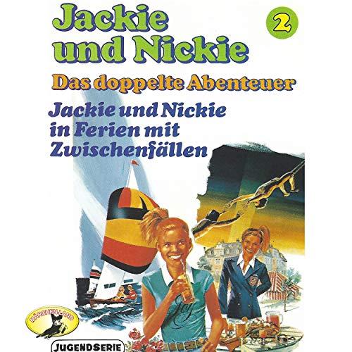 Jackie und Nickie - Das doppelte Abenteuer (2) Jackie und Nickie in Ferien mit Zwischenfällen - Märchenland 1978 / AllEars 2019