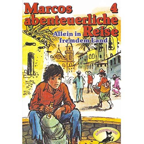 Marcos abenteuerliche Reise (4) Allein in fremdem Land - Märchenland 1979 / AllEars 2019