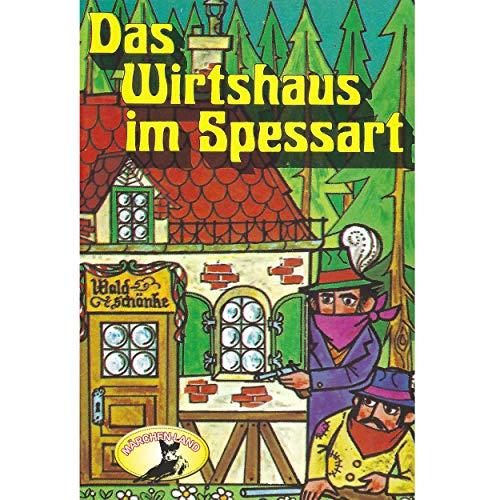 Das Wirtshaus im Spessart (Wilhelm Hauff) Märchenland 1978 / AllEars 2019
