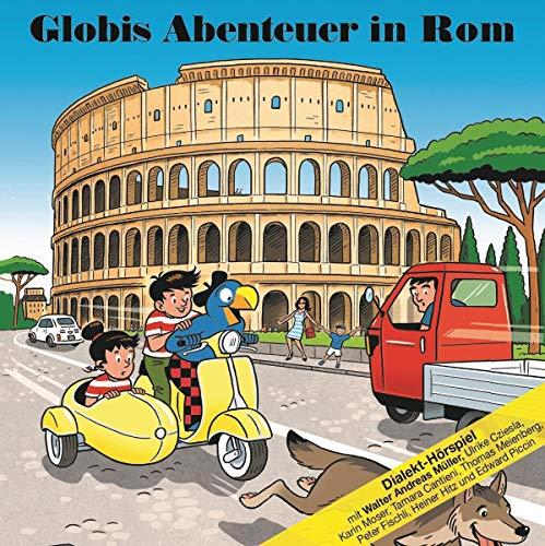 Globis Abenteuer in Rom - Globi Verlag 2019