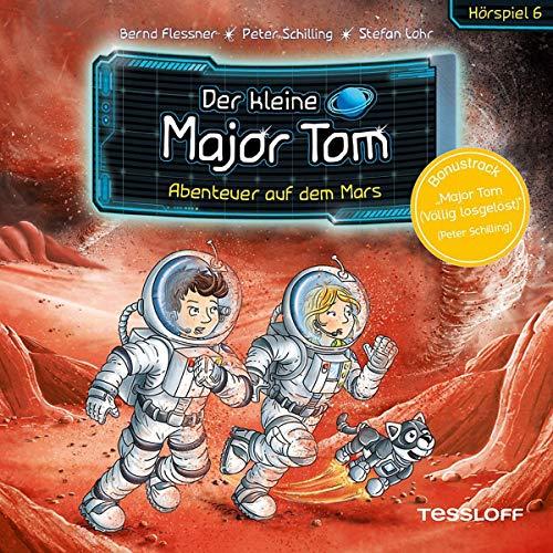 Der kleine Major Tom (6) Abenteuer auf dem Mars - Tessloff Verlag 2019