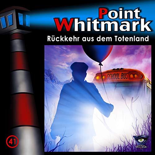 Point Whitmark (41) Rückkehr aus dem Totenland - Decision 2019
