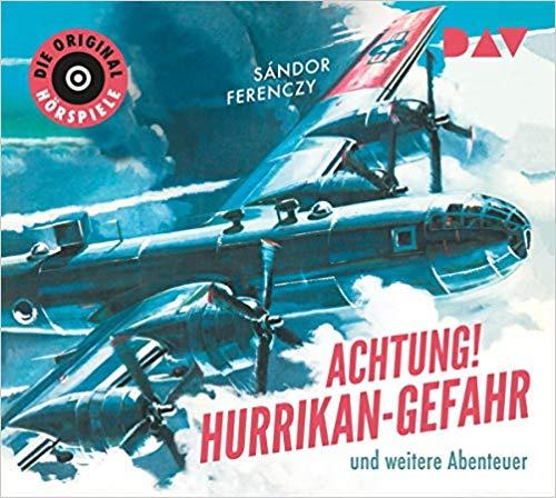 Achtung! Hurrikan-Gefahr und weitere Abenteuer (Sándor Ferenczy) Polydor 1957 / DAV 2019