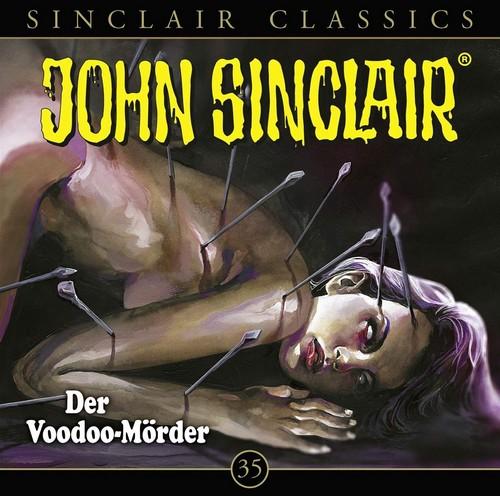 John Sinclair Classics (35) Der Voodoo-Mörder - Lübbe Audio 2019