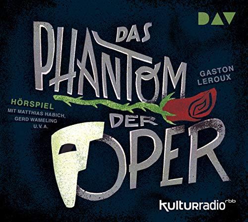 Das Phantom der Oper (Gaston Leroux) rbb / DAV 2019