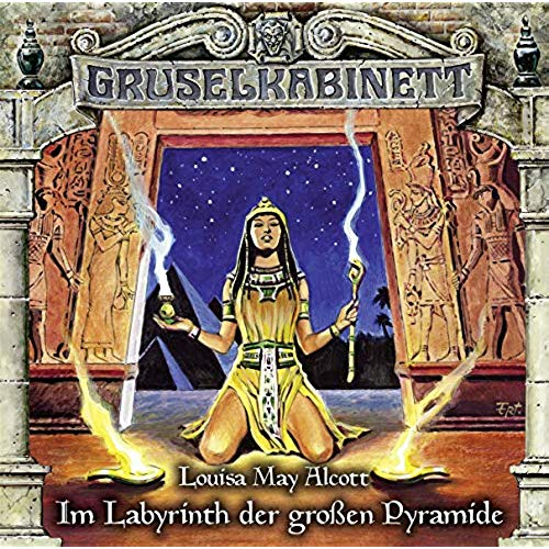 Gruselkabinett (148) Im Labyrinth der großen Pyramide  - Titania Medien 2019