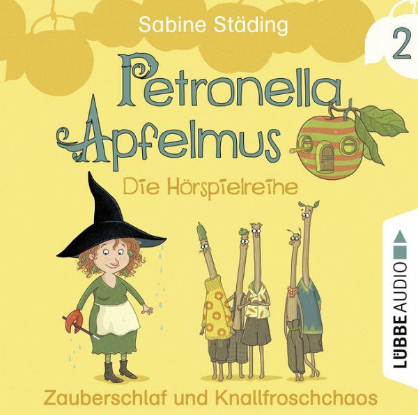 Petronella Apfelmus (2) Zauberschlaf und Knallfroschchaos - Lübbe Audio 2019