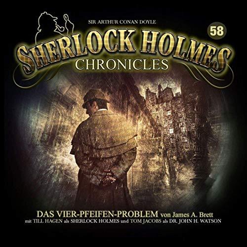 Sherlock Holmes Chronicles (58) Das Vier-Pfeifen-Problem - Winterzeit 2018