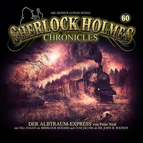 Sherlock Holmes Chronicles (60) Albtraum-Express - Winterzeit 2019