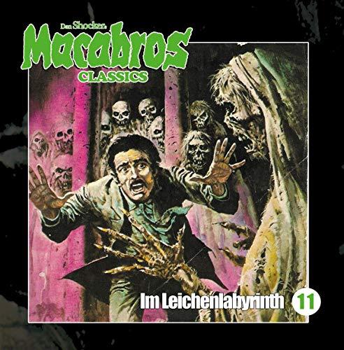 Macabros Classics (11) Im Leichenlabyrinth - Winterzeit 2019
