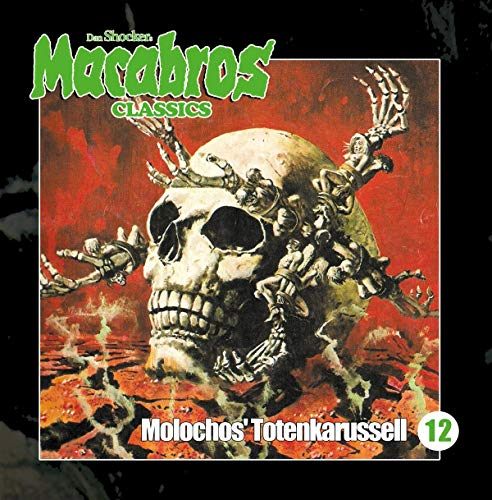 Macabros Classics (12) Molochos' Totenkarussell - Winterzeit 2019