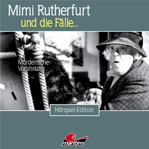 Mimi Rutherfurt und die Fälle… (43) Mörderische Vorahnung - Maritim 2019