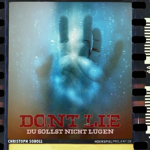 Don't Lie - Du sollst nicht lügen (Christoph Soboll) hoerspielprojekt 2018